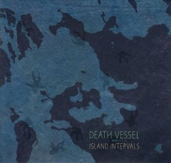 Death Vessel - Island Intervals (CD)
