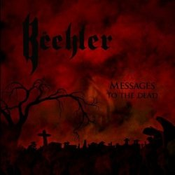 Beehler - Messages To The Dead (CD)