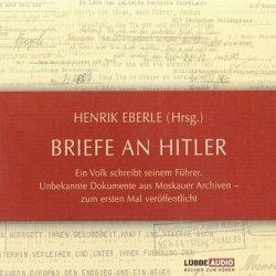 Henrik Eberle - Briefe An Hitler (Audiobook) (4CD)