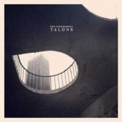 Talons - New Topographics (CD)