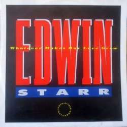 Edwin Starr - Whatever Makes Our Love Grow (12'')
