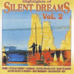 Highlights Of Silent Dreams Vol. 2 (CD)