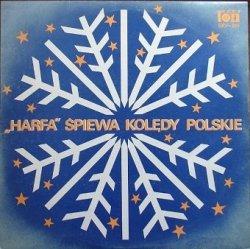 Harfa -  Śpiewa Kolędy Polskie (LP)