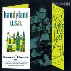 George Handy - Handyland U.S.A. (LP)