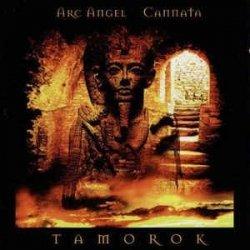 Arc Angel , Cannata - Tamorok (CD)