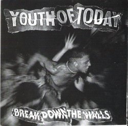 Youth Of Today - Break Down The Walls (CD)