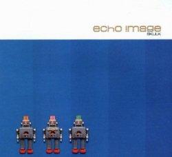 Echo !mage - Skulk (Maxi-CD)