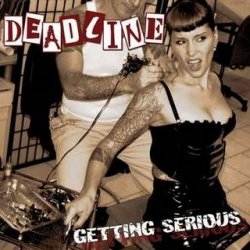 Deadline - Getting Serious (LP)
