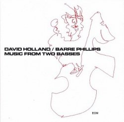 David Holland, Barre Phillips - Music From Two Basses (CD)
