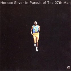 Horace Silver - In Pursuit Of The 27th Man (CD)