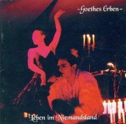 Goethes Erben - Leben Im Niemandsland (CD)