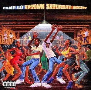 Camp Lo - Uptown Saturday Night (CD)
