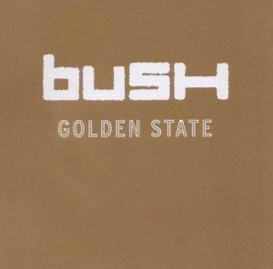Bush - Golden State (CD)