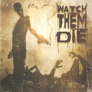 Watch Them Die - Watch Them Die (CD)