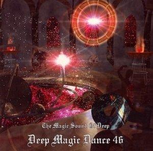 Deep Magic Dance 46 - The Magic Sound Of Deep (CD)