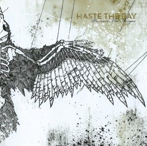 Haste The Day - Pressure The Hinges (CD)