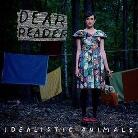 Dear Reader - Idealistic Animals (CD)