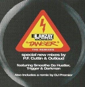 Blahzay Blahzay - Danger (The Remixes) (Maxi-CD)