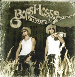 The BossHoss - Internashville Urban Hymns (CD)