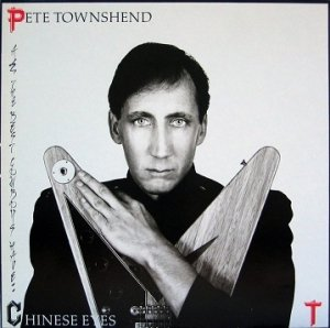 Pete Townshend - All The Best Cowboys Have Chinese Eyes (LP)