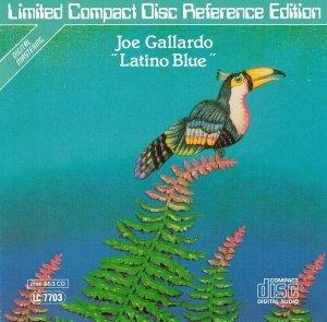 Joe Gallardo - Latino Blue (CD)