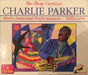 Charlie Parker - Be-Bop Genius. Bird's Immortal Performances 1945-1954 (4CD)