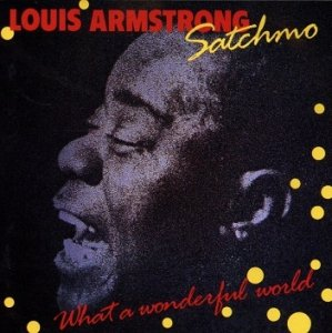 Louis Armstrong - Satchmo - What A Wonderful World (CD)