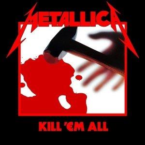 Metallica - Kill 'Em All (CD)