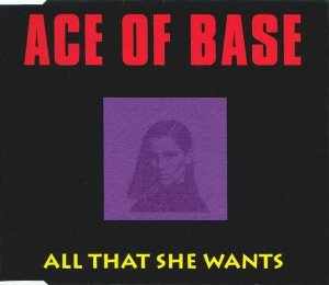Ace Of Base - All That She Wants (Maxi-CD)