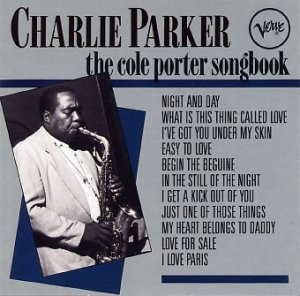 Charlie Parker - The Cole Porter Songbook (CD)