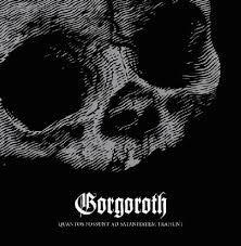 Gorgoroth - Quantos Possunt Ad Satanitatem Trahunt (CD)