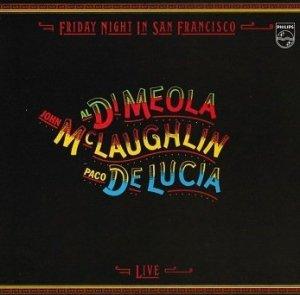 Al Di Meola / John McLaughlin / Paco De Lucia - Friday Night In San Francisco (CD)