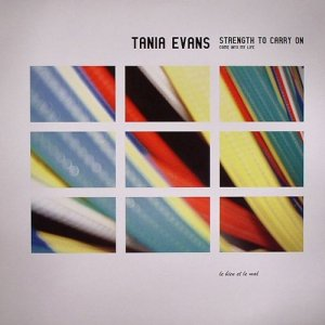 Tania Evans - Strength To Carry On (12'')