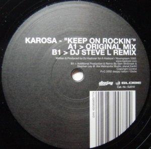 Karosa - Keep On Rockin' (12'')
