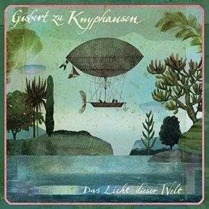 Gisbert Zu Knyphausen - Das Licht Dieser Welt (CD)