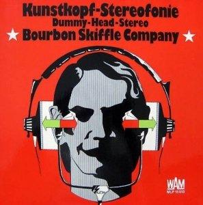 Bourbon Skiffle Company - Kunstkopf-Stereofonie (LP)