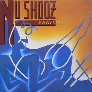 Nu Shooz - Poolside (LP)