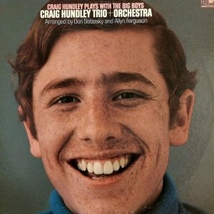 Craig Hundley Trio + Orchestra - Craig Hundley Trio Plays With The Big Boys (LP)