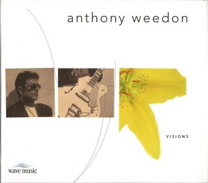 Anthony Weedon - Visions (CD)