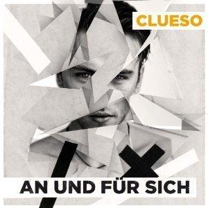 Clueso - An Und Für Sich (CD)