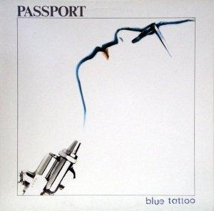 Passport - Blue Tattoo (LP)