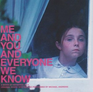 Michael Andrews - Me And You And Everyone We Know (CD)