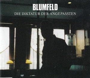 Blumfeld - Die Diktatur Der Angepassten (Maxi-CD)