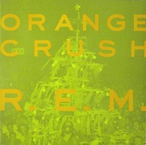 R.E.M. - Orange Crush (Singiel)