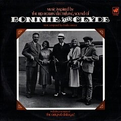 Charles Strouse - Music Inspired By The Rip Roarin' Electrifying Sound Of Bonnie And Clyde (The Original Motion Picture Score) (LP)