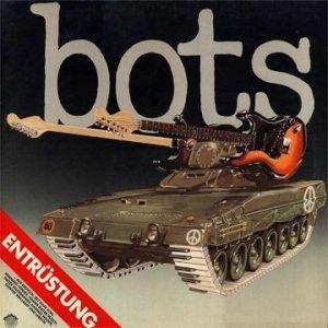 Bots - Entrüstung (LP)