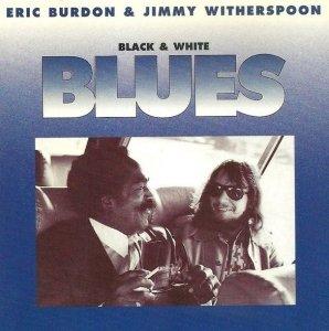 Eric Burdon & Jimmy Witherspoon - Black & White Blues (CD)