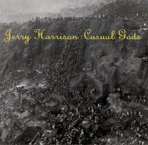 Jerry Harrison - Casual Gods (CD)