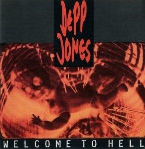 Depp Jones - Welcome To Hell (CD)