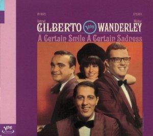 Astrud Gilberto, Walter Wanderley - A Certain Smile A Certain Sadness (CD)